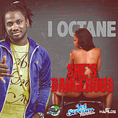 She's Dangerous - Single by I-Octane