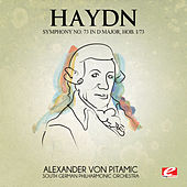 Haydn: Symphony No. 73 in D Major, Hob. I/73 (Digitally Remastered) de South German Philharmonic Orchestra