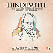 Hindemith: Mathis Der Maler (Matthias the Painter), Symphony for Orchestra [Digitally Remastered] de South German Philharmonic Orchestra