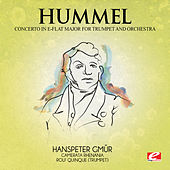 Hummel: Trumpet Concerto in E-Flat Major (Digitally Remastered) by Rolf Quinque