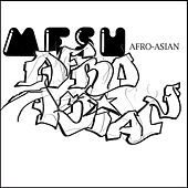 Afro-Asian by Mesh