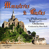 Monasteries and Castles de Philharmonic Wind Orchestra