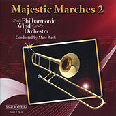 Majestic Marches 2 von Philharmonic Wind Orchestra