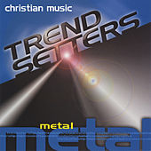 Christian Music Trendsetters - Metal von Various Artists