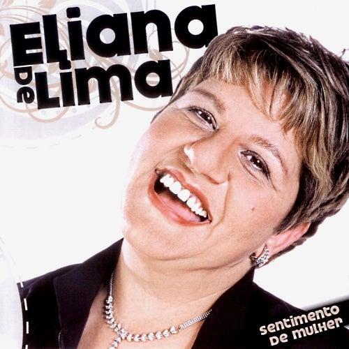 Sentimento de Mulher (Ao Vivo) de Eliana de Lima
