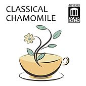 Classical Chamomile by Various Artists
