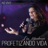 Profetizando Vida (Ao Vivo) de Léa Mendonça