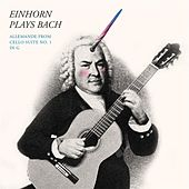 Bach: Cello Suite No. 1 in G Major, BWV 1007: II. Allemande (Trans. to D for Guitar) by Craig Einhorn