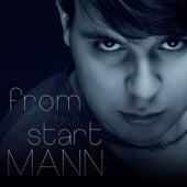 From the Start von Mann