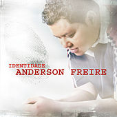 Identidade by Anderson Freire