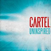 Uninspired by Cartel