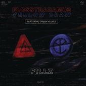 Pillz by Flosstradamus