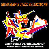 Sherman's Jazz Selection: Chick Corea by Chick Corea