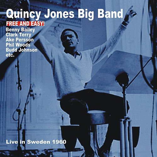 Free and Easy! by Quincy Jones