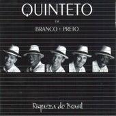 Riqueza do Brasil de Quinteto Em Branco E Preto
