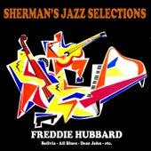 Sherman's Jazz Selection: Freddie Hubbard by Freddie Hubbard