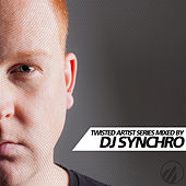 Twisted Artist Series By DJ Synchro by Various Artists