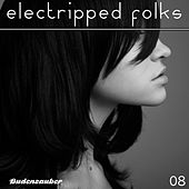 Electripped Folks, 08 de Various Artists