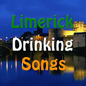 Limerick Drinking Songs by Various Artists