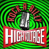 Rockabilly High Voltage! by Various Artists