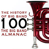 The History of Big Band (The Big Band Almanac) de Various Artists
