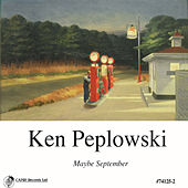 Maybe September by Ken Peplowski