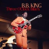 Three O'clock Blues de B.B. King