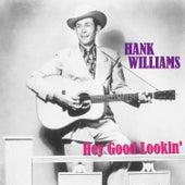 Hey Good Lookin' de Hank Williams