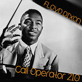 Call Operator 210 by Floyd Dixon
