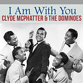 I Am with You von Clyde McPhatter