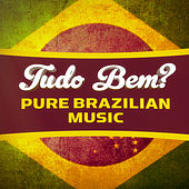 Tudo Bem? (100 Songs of Pure Brazilian Chill-Out, Lounge and Bossa-Nova) de Various Artists