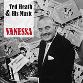 Vanessa de Ted Heath and His Music
