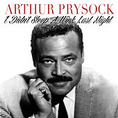 I Didn't Sleep a Wink Last Night de Arthur Prysock
