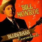 Bluegrass Essentials by Bill Monroe