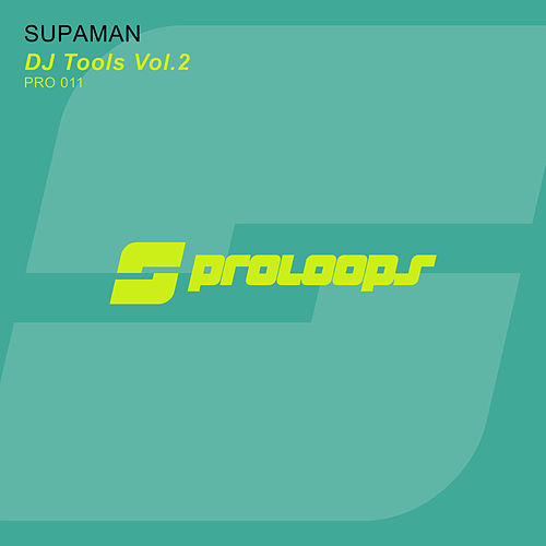 DJ Tools Vol. 2 by Supa Man (Kelvin Mccray)