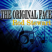 The Original Face de Rod Stewart