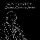 Quartet - Quintet - Sextet by Roy Eldridge