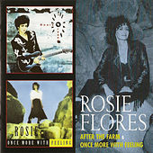 After the Farm & Once More With Feeling von Rosie Flores