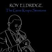 The Gene Krupa Sessions by Roy Eldridge