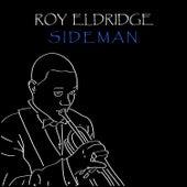 Sideman by Roy Eldridge