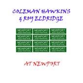 Coleman Hawkins & Roy Eldridge At Newport by Roy Eldridge