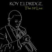 The 59 Live by Roy Eldridge