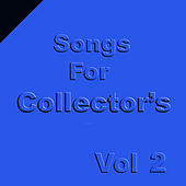 Songs for Collectors, Vol. 2 by Various Artists