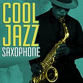 Cool Jazz Saxophone by Various Artists