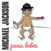 Michael Jackson Para bebes by Sweet Little Band