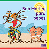 Bob Marley Para Bebes by Sweet Little Band