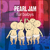 Pearl Jam Für Babys by Sweet Little Band