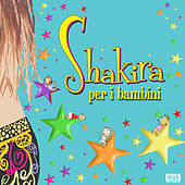 Shakira Per I Bambini by Sweet Little Band