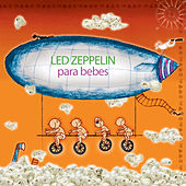 Led Zeppelin Para Bebes by Sweet Little Band