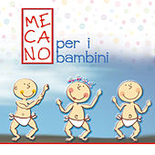 Mecano Per I Bambini by Sweet Little Band